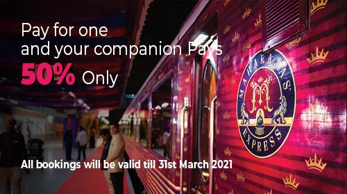 Maharajas Experss Luxury Train Offer :: Pay for One and your companion get 50% discount